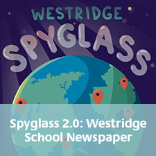 Westridge Spyglass School Newspaper